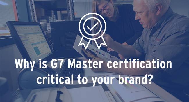 What Is G7 Certification And Why Is It Critical To Your Brand ...